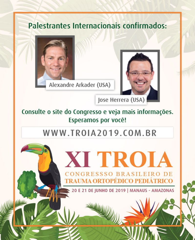 XI TROIA – Congresso Brasileiro de Trauma Ortopédico Pediátrico - SBRATE